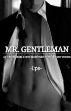 Mr. Gentleman by ZerooneLps