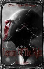 Demon Of The Night(book 2 of the Night trilogy!) by Cynder15
