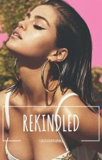 Rekindled (book 2) by ---gameofthrones