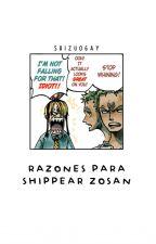 ✦; razones para shippear ZoSan by Vinsmoke-ya