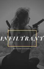 Infiltrant (HERSCHRIJVEND) by SchrijfsterHabiba