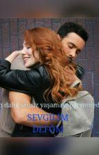 SEVGİLİM(TAMAMLANDI) by defom_ka