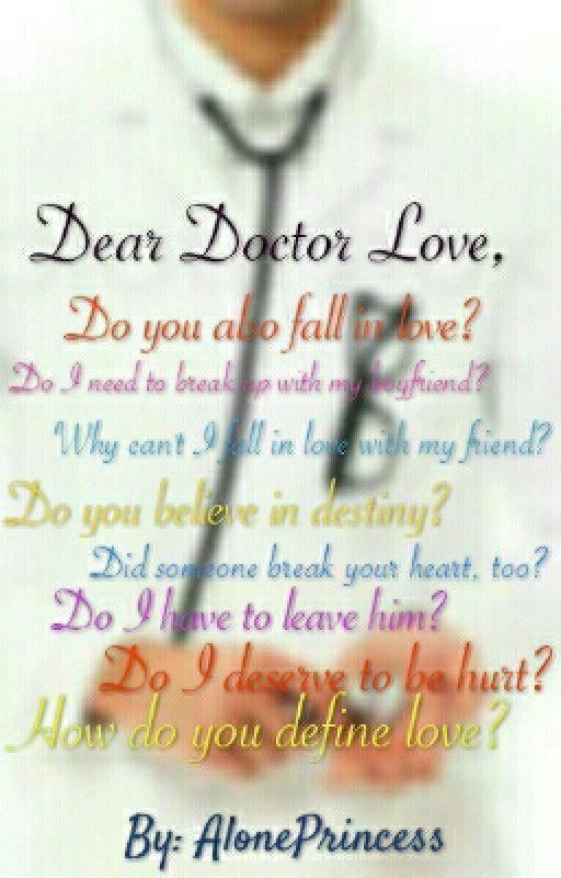 Dear Doctor Love by AlonePrincess
