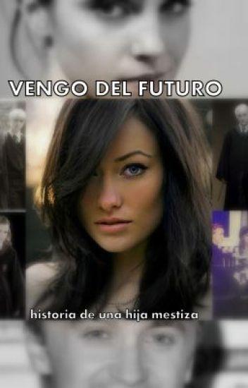 VENGO DEL FUTURO (historia de una hija mestiza)