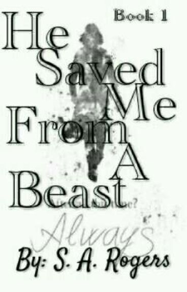 He Saved Me From A Beast(Severus Snape Story) Book 1