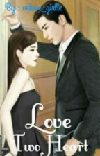 [03] Love Two Heart [Complete] by velove_girlie