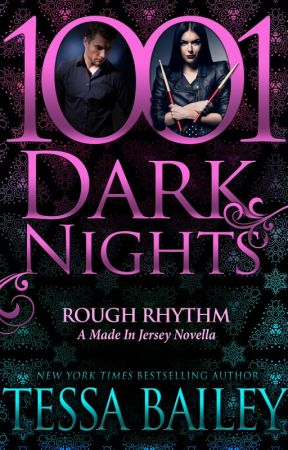 Rough Rhythm Prologue by AuthorTessaBailey