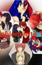 Simplemente Tú (CANCELADA) by atheneuska1