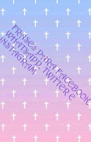 Frases Y Estados Para Facebook Twitter Whatsapp E