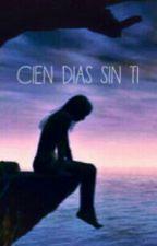 Cien Dias Sin Ti by DarkSide_16
