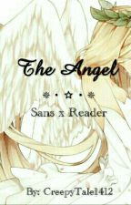 The Angel // Sansxreader [EDITING] by CreepyTale1412