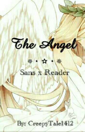 The Angel // Sansxreader [EDITING]