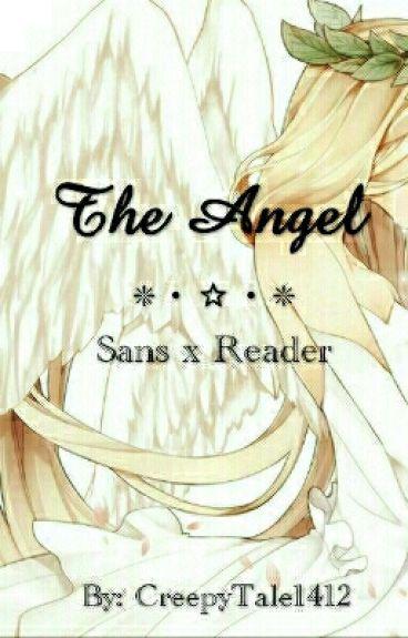 The Angel // Sansxreader [EDITING]