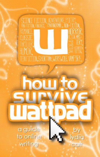 How to Survive Wattpad