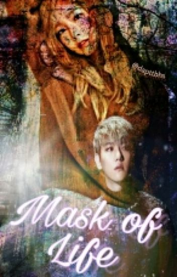Mask Of Life [BAEKYEON]