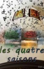 Les quatre saisons  ~recueille de poèmes~ by Jitane