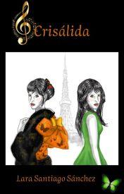 Crisálida #CBL #Wattys2016