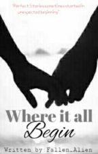 Where It All Begin by Fallen_Alien