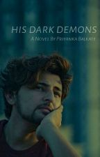 HIS DARK DEMONS (Darshan Raval Fanfiction) by flawfxcked