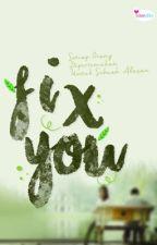 Fix You by vanillametzy