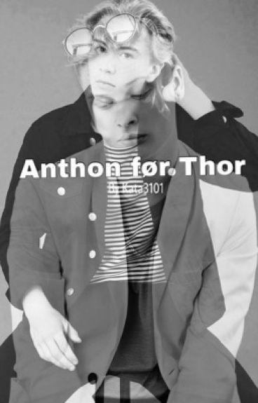 [Afsluttet] Anthon før Thor