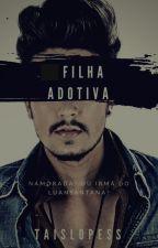 Filha Adotiva -Luan Santana by Taislopess