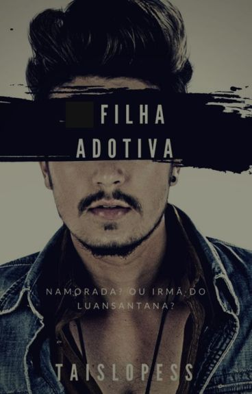 Filha Adotiva -Luan Santana