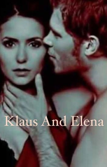 The Vampire Diaries (Klaus and Elena)