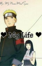 ♥ My Life ♥ (SZÜNETEL!) by Animeman2002