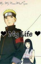 ♥ My Life ♥ by MyNameMrsPayne