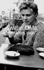 Twitter DMs // Ashton Irwin by aesthetickaitlin