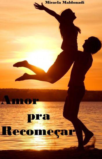 Amor pra Recomeçar (COMPLETO)