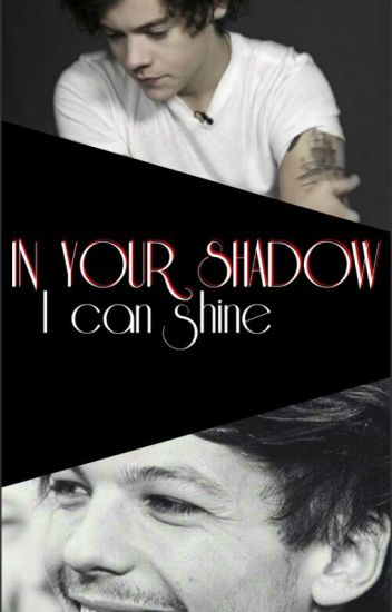 In your shadow I can shine - l.s.