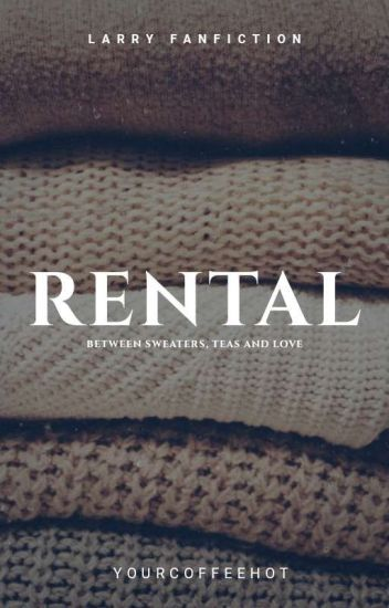 Rental || Larry Stylinson