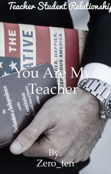 You are my teacher