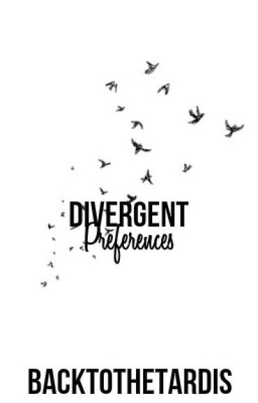 Divergent Preferences(Temporarily not accepting imagines or preferences)
