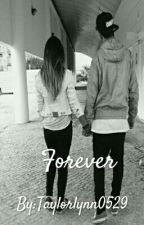 Forever / A Blake Gray Fanfic by Taylorlynn0529