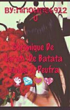 Chronique De Sarah :De Bagra a peufra❤️ by ninoune69120