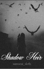 Shadow Heir by samurai_sloth