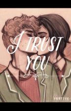 I Trust You  by phan_80s