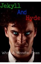 Jekyll and Hyde (ITV) ~ What a Monster Does by PurpleIllusion01