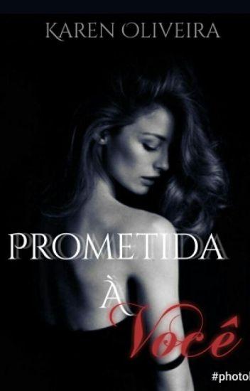 Prometida à Você