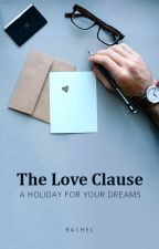 The Love Clause | ✓ by rayfern