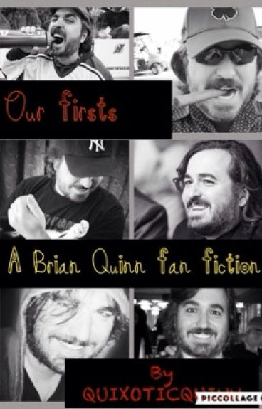 Brian Quinn (Q/Reader) - FIRSTS.