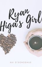 Ryan Higa's Girl || nigahiga by kai_storybook