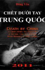 Chết dưới tay Trung Quốc (Full) by Ngobangquoc