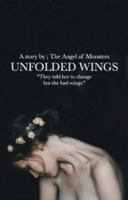 Unfolded Wings by AngelOfMonsters