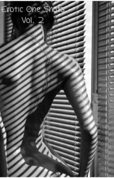 Erotic One Shots Vol.2