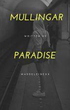 Mullingar Paradise  by Maddeleinexx