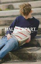Half a Heart ▽ zustin [türkçe] by AlstroemeriaBieber